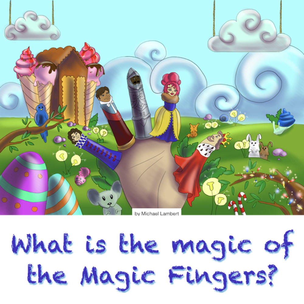 What is the magic of the Magic Fingers?
